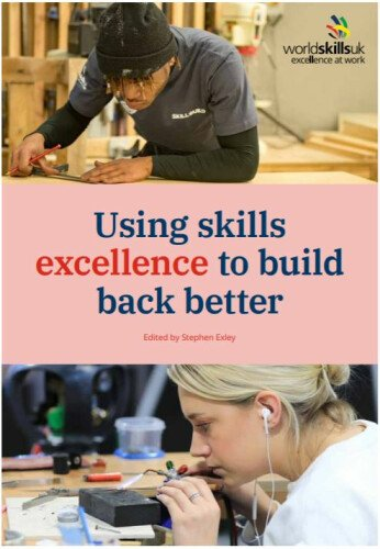 Using skills excellence to build back better